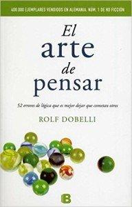 """Libro """"El arte de pensar"""" de Rolf Dobelli"""