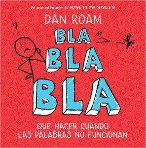 """""""Bla bla bla"""" de Dan Roam"""