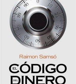 """Portada del libro """"El código del dinero"""" de Raimon Samsó"""