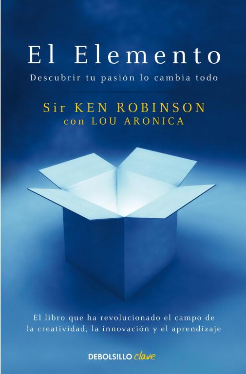 """Portada del libro """"El Elemento"""" de Sir Ken Robinson y Lou Aronica"""