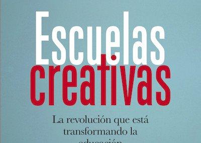 """Portada del libro """"Escuelas creativas"""" de Sir Ken Robinson y Lou Aronica"""
