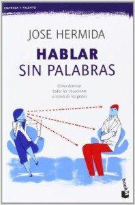 """Portada del libro """"Hablar sin palabras"""" de Jose Hermida"""