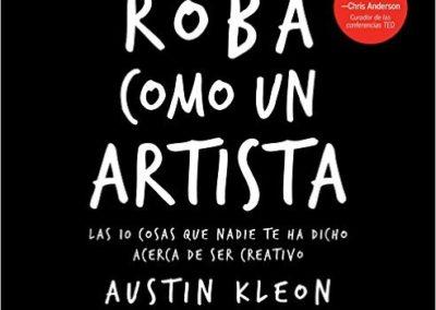 """Portada del libro """"Roba como un artista"""" de Austin Kleon"""