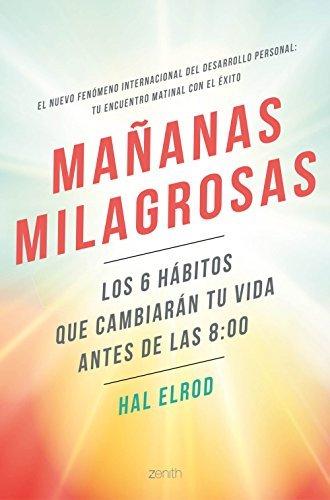 """Portada del libro """"Mañanas milagrosas"""" de Hal Elrod"""