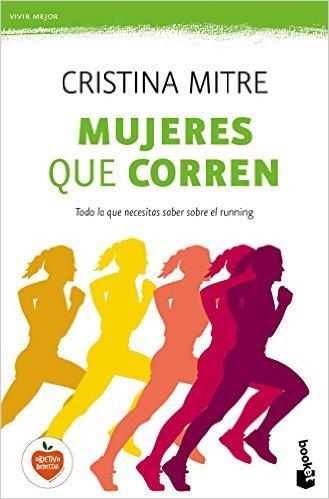 """Portada del libro """"Mujeres que corren"""" de Cristina Mitre"""