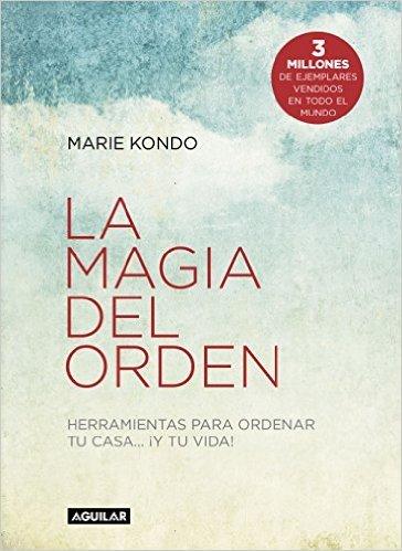 """Portada del libro """"La magia del orden"""" de Marie Kondo"""