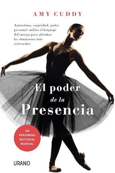 """Portada del libro """"El poder de la presencia"""" de Amy Cuddy"""