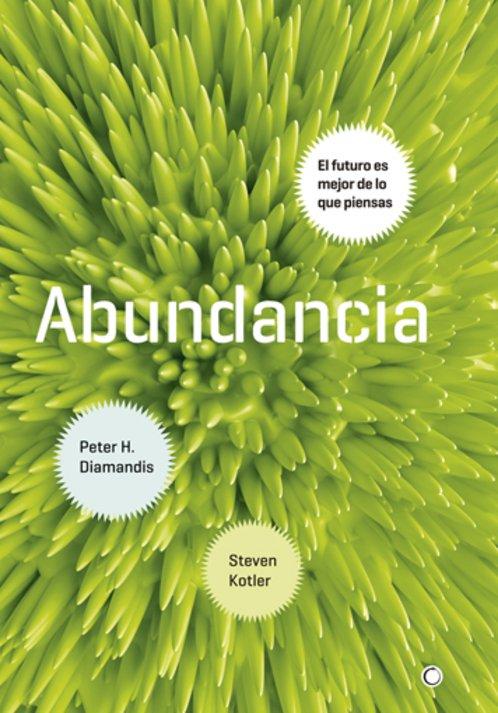 "Portada del libro ""Abundancia"" de Peter H. Diamandis"