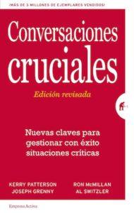 """Portada del libro """"Conversaciones cruciales"""" de Kerry Patterson, Joseph Grenny, Ron McMillan y Al Switzler"""