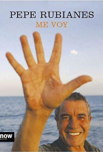 """Portada del libro """"Me voy"""" de Pepe Rubianes"""
