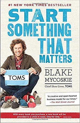 """Libro """"Start something that matters"""" de Blake Mycoskie"""