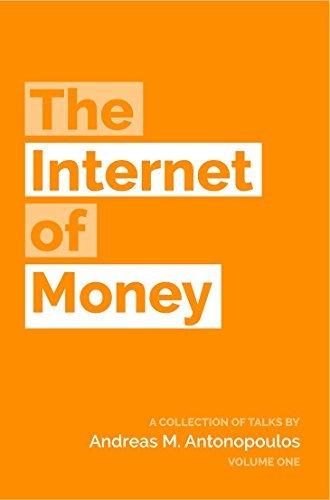 """Portada del libro """"The Internet of Money"""" de Andreas M. Antonopoulos"""