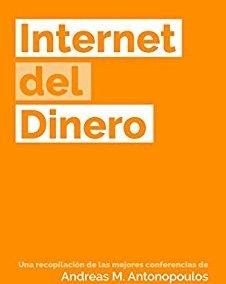 """Portada del libro """"Internet del Dinero"""" de Andreas M. Antonopoulos"""